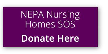 NEPA Nursing Homes SOS - Donate Here